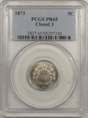Coin World/Numismatic News Featured Coins 1873 PROOF SHIELD NICKEL – CLOSED 3 – PCGS PR-65 PRETTY!