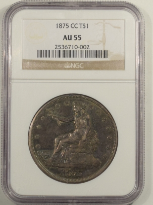 New Certified Coins 1875-CC TRADE DOLLAR – NGC AU-55, TOUGH CARSON CITY!