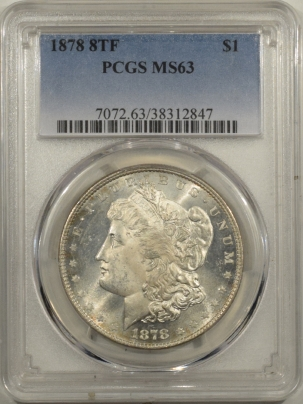 Morgan Dollars 1878 8TF MORGAN DOLLAR – PCGS MS-63, FLASHY!