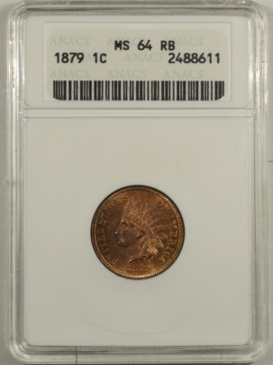 Indian 1879 INDIAN CENT – ANACS MS-64RB, FRESH & PREMIUM QUALITY!
