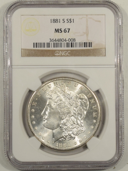 New Certified Coins 1881-S MORGAN DOLLAR – NGC MS-67 BLAST WHITE & SUPERB!