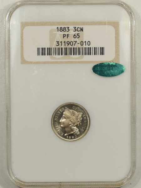 New Certified Coins 1883 PROOF THREE CENT NICKEL – NGC PF-65, 66 QUALITY,  FATTIE HOLDER & CAC!