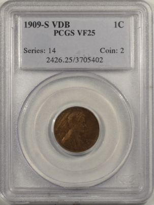 Lincoln Cents (Wheat) 1909-S VDB LINCOLN CENT – PCGS VF-25, KEY DATE!