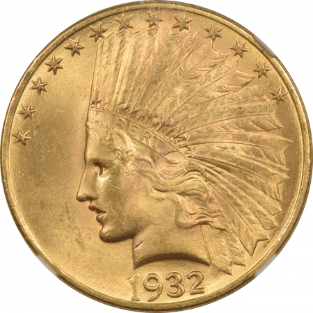 New Certified Coins 1932 $10 INDIAN HEAD GOLD – NGC MS-64 PREMIUM QUALITY! CAC APPROVED!