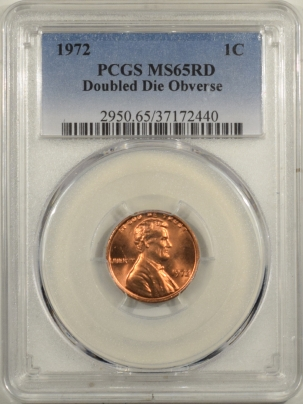 Lincoln Cents (Memorial) 1972 LINCOLN CENT DOUBLE DIE OBVERSE – PCGS MS-65 RD