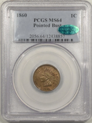 CAC Approved Coins 1860 INDIAN CENT, POINTED BUST – PCGS MS-64, CAC APPROVED!