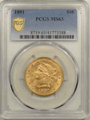 $10 1891 $10 LIBERTY HEAD GOLD – PCGS MS-63 TOUGH DATE!