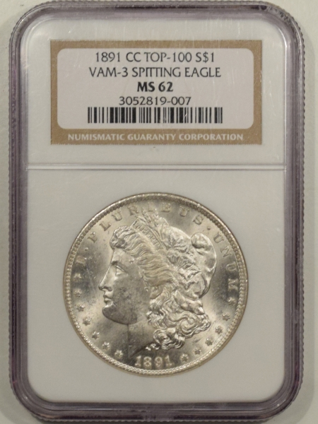 New Certified Coins 1891-CC MORGAN DOLLAR TOP-100 VAM-3 SPITTING EAGLE – NGC MS-62, BLAST WHITE!