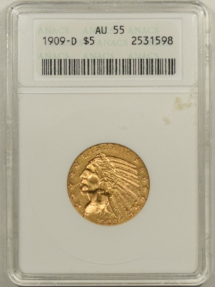 $5 1909-D $5 INDIAN HEAD GOLD – ANACS AU-55