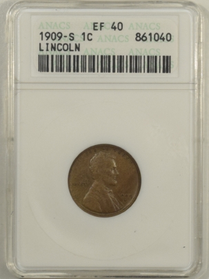New Certified Coins 1909-S LINCOLN CENT – ANACS XF-40, WHITE HOLDER!