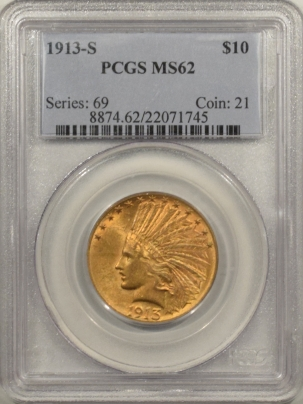 $10 1913-S $10 INDIAN GOLD – PCGS MS-62