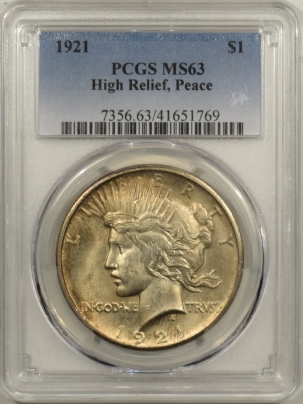 New Certified Coins 1921 PEACE DOLLAR – HIGH RELIEF – PCGS MS-63