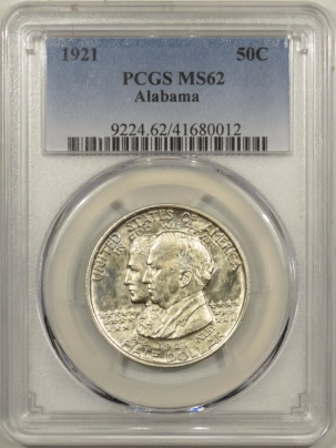 New Certified Coins 1921 ALABAMA COMMEMORATIVE HALF DOLLAR PCGS MS-62, FLASHY & PQ!
