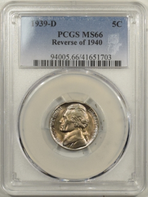 Jefferson Nickels 1939-D JEFFERSON NICKEL, REV OF 1940 – PCGS MS-66