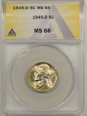 Jefferson Nickels 1945-D JEFFERSON NICKEL – ANACS MS-66 REALLY PRETTY!