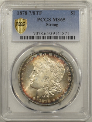 Morgan Dollars 1878 7/8TF MORGAN DOLLAR – STRONG – PCGS MS-65 PRETTY GEM!