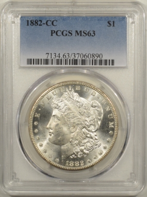 New Certified Coins 1882-CC MORGAN DOLLAR PCGS MS-63