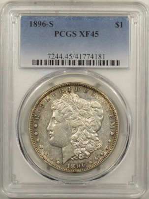 New Certified Coins 1896-S MORGAN DOLLAR PCGS XF-45, LOOKS AU!