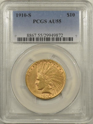 $10 1910-S $10 INDIAN HEAD GOLD – PCGS AU-55