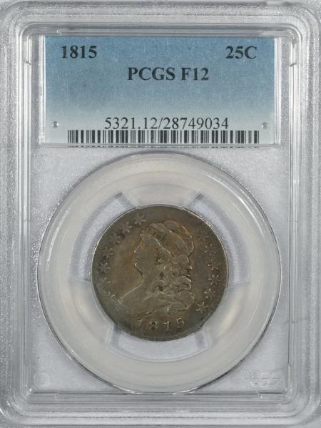 Capped Bust Quarters 1815 CAPPED BUST QUARTER – PCGS F-12