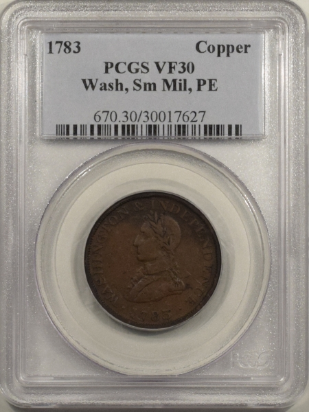 Colonials 1783 COLONIAL COPPER CENT WASHINGTON SMALL MILITARY HEAD PE, PCGS VF-30 SMOOTH!