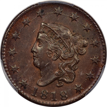 New Certified Coins 1818 CORONET HEAD LARGE CENT – PCGS AU-58, TRACES OF LUSTER!