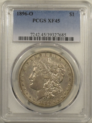 New Certified Coins 1896-O MORGAN DOLLAR – PCGS XF-45