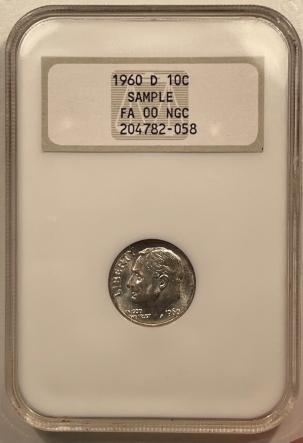 New Certified Coins 1960-D ROOSEVELT DIME – NGC FA-00 SAMPLE FATTIE HOLDER!