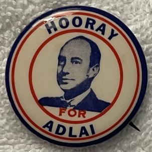 Post-1920 KEY 1952 HOORAY FOR ADLAI (STEVENSON) GRAPHIC & RARE CELLO BUTTON.