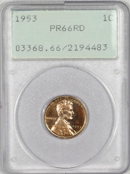 New Certified Coins 1953 PROOF LINCOLN CENT – PCGS PR-66 RD RATTLER!