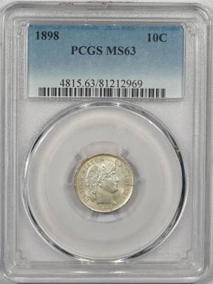 New Certified Coins 1898 BARBER DIME – PCGS MS-63