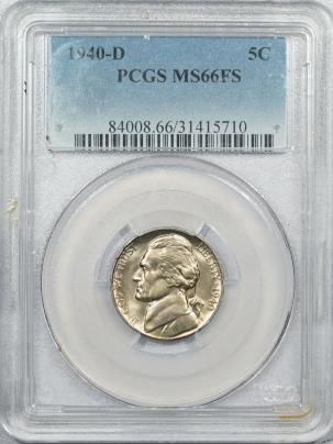 Jefferson Nickels 1940-D JEFFERSON NICKEL – PCGS MS-66 FS