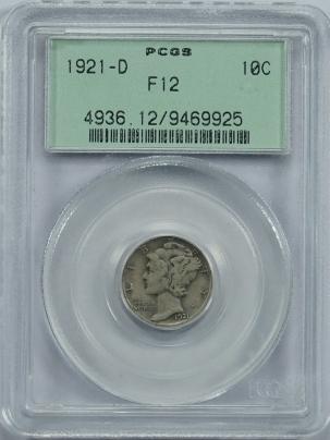 Mercury Dimes 1921-D MERCURY DIME – PCGS F-12 OLD GREEN HOLDER! LOOKS BETTER!