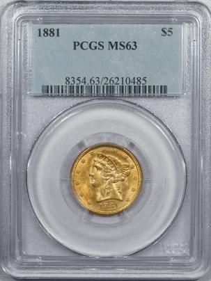 $5 1881 $5 LIBERTY HEAD GOLD – PCGS MS-63 FLASHY & PREMIUM QUALITY!