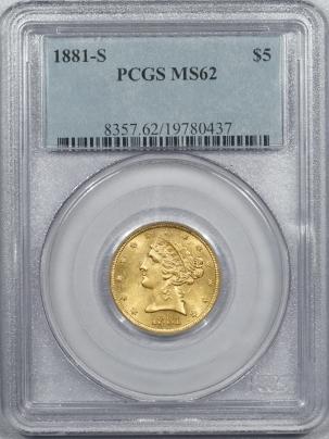 $5 1881-S $5 LIBERTY HEAD GOLD – PCGS MS-62 FLASHY & PREMIUM QUALITY!