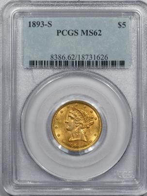 $5 1893-S $5 LIBERTY HEAD GOLD – PCGS MS-62 FRESH & FLASHY OLDER HOLDER!