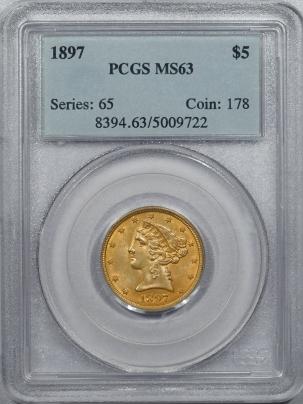 $5 1897 $5 LIBERTY HEAD GOLD – PCGS MS-63 NEARLY 64 QUALITY! PREMIUM QUALITY!