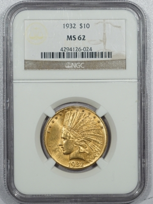 $10 1932 $10 INDIAN HEAD GOLD – NGC MS-62