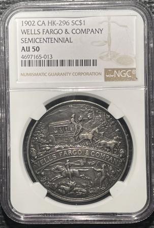 Exonumia 1902 CA HK-296 SC$1 WELLS FARGO & CO. SEMICENTENNIAL – NGC AU-50, HISTORIC!