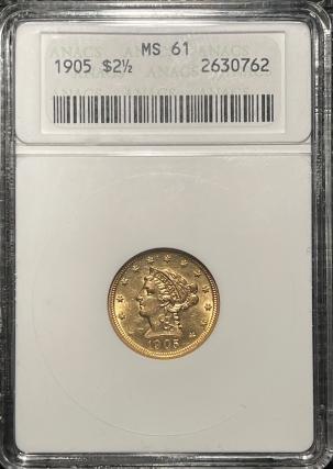 $2.50 1905 $2.50 LIBERTY HEAD GOLD – ANACS MS-61, PREMIUM QUALITY! MS-63 QUALITY!