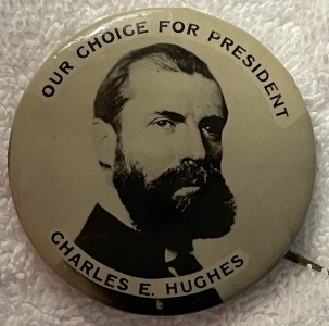 """Pre-1920 EXTREMELY RARE 1916 CHARLES HUGHES 1 3/4"""" CAMPAIGN BUTTON-MINT!"""