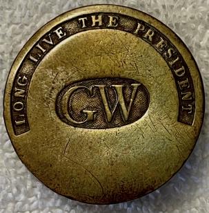 Pre-1920 1789 GW-LONG LIVE THE PRESIDENT (GEORGE WASHINGTON) BUTTON/SHANK-EXC!