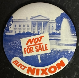 """Post-1920 1960 4″ CLASSIC NIXON """"NOT FOR SALE"""" WHITE HOUSE CAMPAIGN BUTTON, SCARCE & MINT!"""