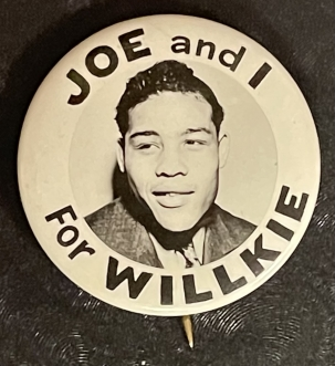 "Post-1920 RARE 1940 ""JOE & I FOR WILLKIE"" W/ JOE LOUIS PHOTO, 1 1/4″ CAMPAIGN BUTTON-MINT!"