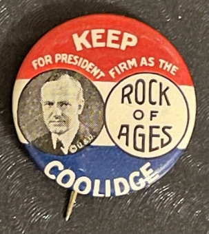"""Post-1920 SCARCE 1924 COOLIDGE """"ROCK OF AGES"""" PHOTO 7/8″ CAMPAIGN BUTTON, GRAPHIC & MINT!"""