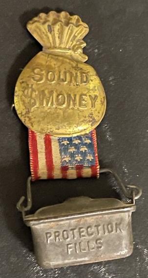 """Pre-1920 RARE 1900 BRYAN 2 5/8″ BRASS """"SOUND MONEY"""" PIN W/ RIBBON & LUNCH PAIL-NEAR MINT!"""