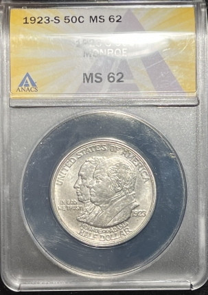 New Certified Coins 1923-S MONROE COMMEMORATIVE HALF DOLLAR – ANACS MS-62 FLASH WHITE!