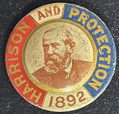 """Pre-1920 SCARCE 1892 """"HARRISON AND PROTECTION"""" 1 3/8″ MULTICOLOR BADGE, EXCELLENT COND!"""