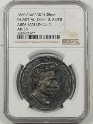 Coin World/Numismatic News Featured Coins 1860 ABRAHAM LINCOLN RAILSPLITTER 38MM CAMPAIGN MEDAL DEWITT-AL-1860-10 NGC AU55