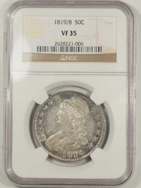 New Certified Coins 1819/8 CAPPED BUST HALF DOLLAR – SMALL 9 – NGC VF-35, PRETTY!
